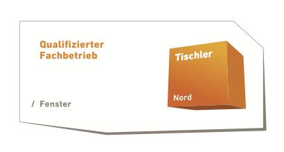 Qualifizierter Fachbetrieb Tischler Nord Fenster